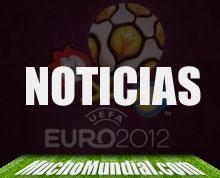 Noticias Eurocopa 2012 - Mucho Mundial